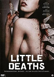 Little Deaths (House and Home / Mutant Tool / Bitch)