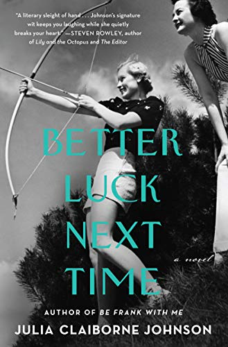 Better Luck Next Time: A Novel (English Edition)