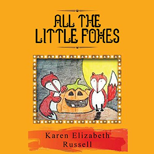 All the Little Foxes audiobook cover art