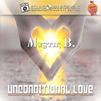 Unconditional Love (Hit Mani Champions 2017)