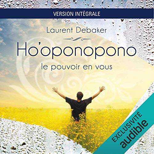 Ho'oponopono. Le pouvoir en vous audiobook cover art
