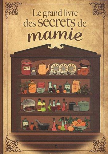 Le grand livre des secrets de Mamie