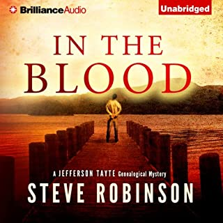 In the Blood     Jefferson Tayte Genealogical, Book 1              By:                                                                                                                                 Steve Robinson                               Narrated by:                                                                                                                                 Simon Vance                      Length: 10 hrs and 56 mins     38 ratings     Overall 4.2