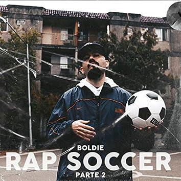 Rap Soccer, Pt. 2