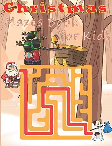 Christmas Mazes Book For Kids: 50 Christmas Designs Including Santa, Christmas Trees, Reindeer, Snowman and More!