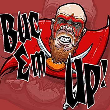 Buc Em Up (Tampa Bay Buccaneers Fight Song)
