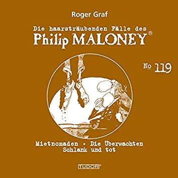 Die haarsträubenden Fälle des Philip Maloney, Vol. 119