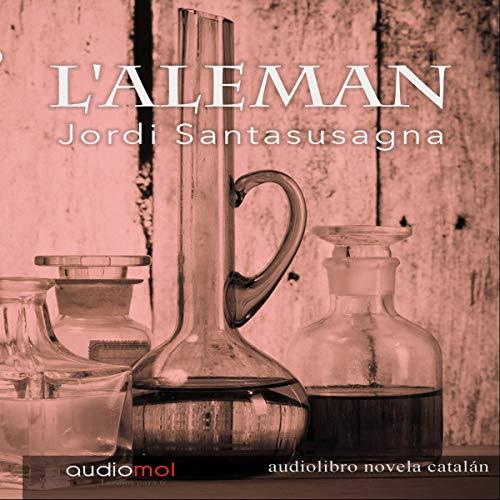L'Aleman (Audiolibro en Catalán) audiobook cover art