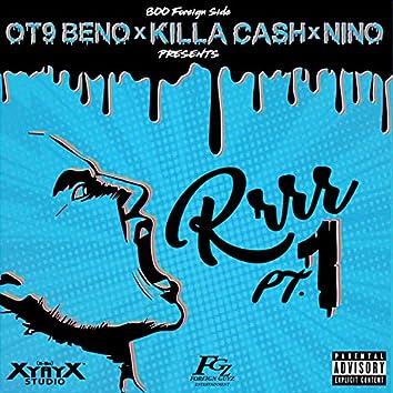 Rrrr, Pt. 1 (feat. Nino & Ot9 Beno)
