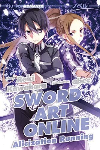 Alicization running. Sword art online: 10 (J-POP Romanzi)