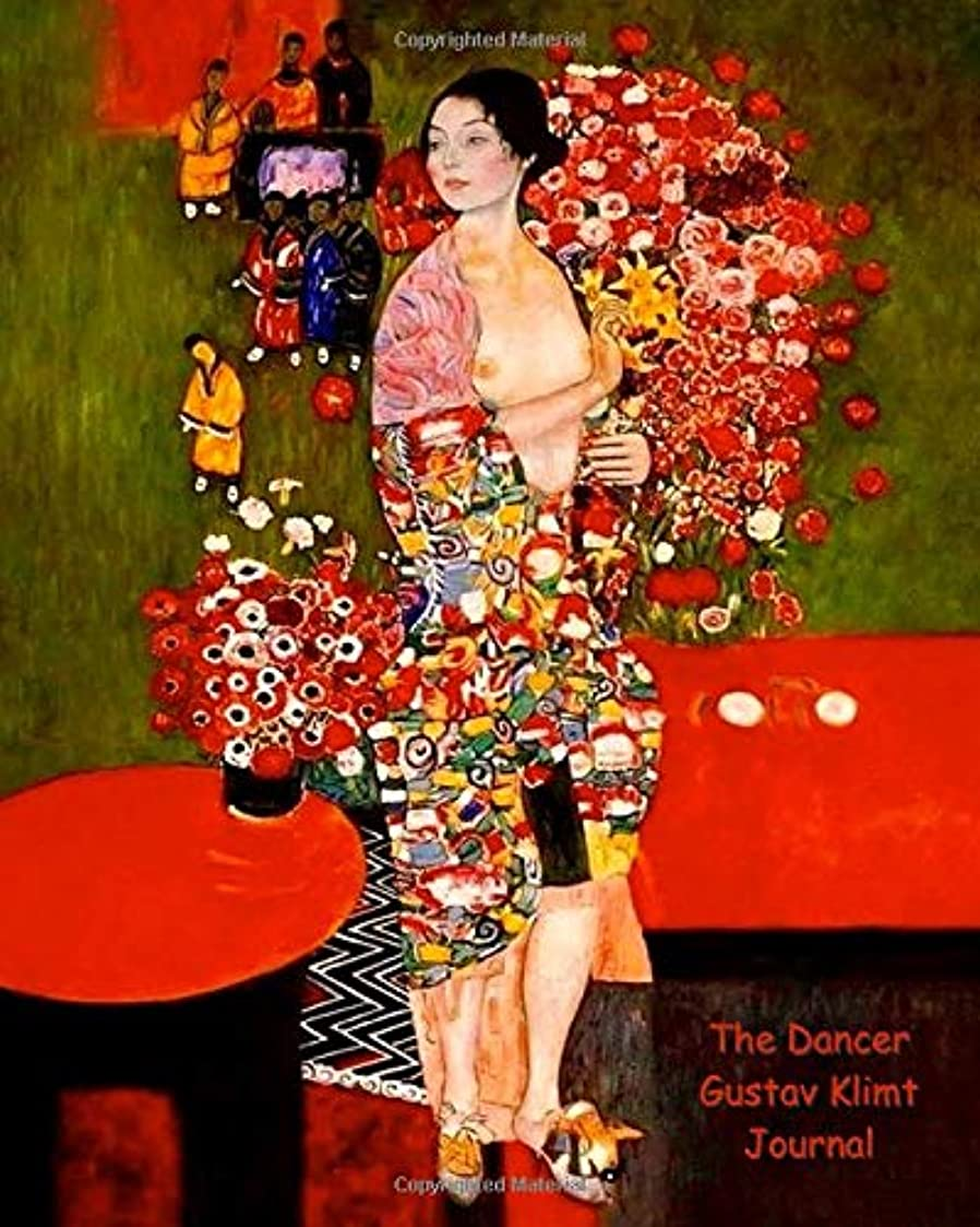 曲げるアヒル食品The Dancer Gustav Klimt Journal: 8x10 Journal/Notebook 200 Ruled Pages Fine Art Nude Series Volume 4 (Fine Art Nudes)