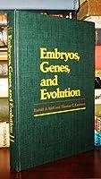 Embryos, Genes and Evolution