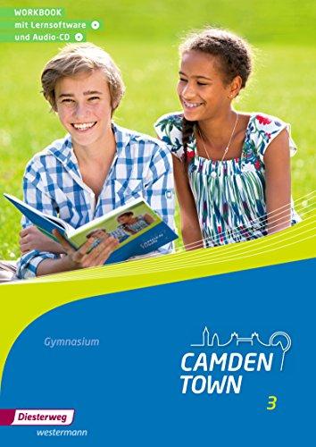 Camden Town - Allgemeine Ausgabe 2012 für Gymnasien: Workbook 3 mit Lernsoftware und Audio-CD
