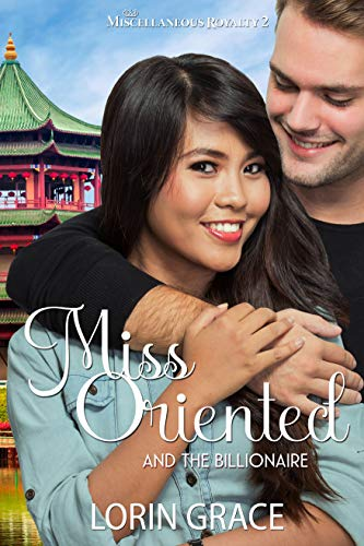 Miss Oriented and...