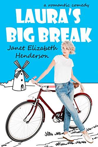 Book: Laura's Big Break by Janet Elizabeth Henderson
