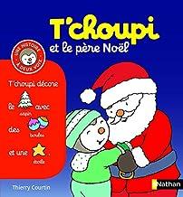 T'choupi et le Père Noël (Histoire à deux voix) (French Edition)
