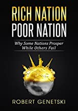 Rich Nation/Poor Nation: Why Some Nations Prosper While Others Fail