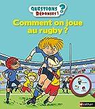 Comment on joue au rugby ? - Questions/Réponses - doc dès 5 ans (38)