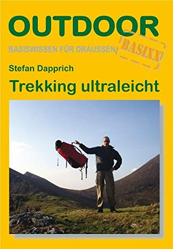 Trekking Ultraleicht (OutdoorHandbuch)