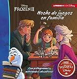 Frozen 2. Noche de juegos en familia (Mis lecturas Disney): Con pictogramas y actividades educativas