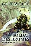 Soldat des brumes (Tome 2) L'intégrale
