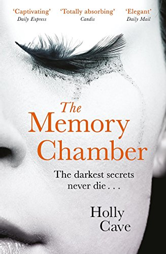The Memory Chamber: An elegant tale of love and loss by [Holly Cave]