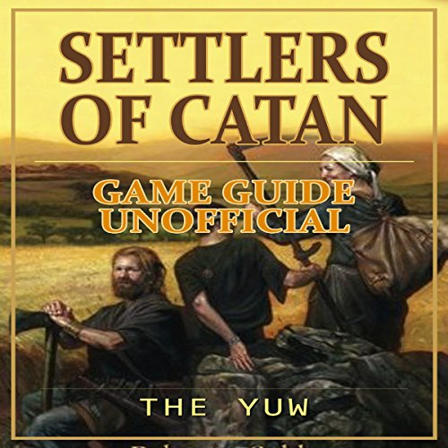 Settlers of Catan Game Guide Unofficial audiobook cover art