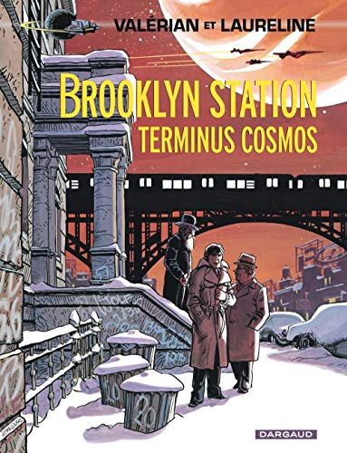 Valérian, tome 10 : Brooklyn Station. Terminus cosmos