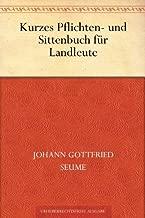Kurzes Pflichten- und Sittenbuch für Landleute (German Edition)