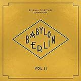 Babylon Berlin (Original Television Soundtrack Vol.Ii)