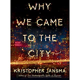 Why We Came to the City cover art