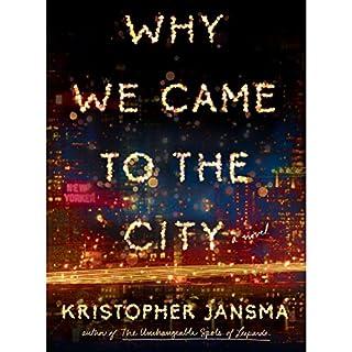 Why We Came to the City                   De :                                                                                                                                 Kristopher Jansma                               Lu par :                                                                                                                                 Edoardo Ballerini                      Durée : 14 h et 37 min     Pas de notations     Global 0,0
