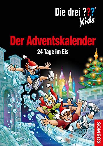 Die drei ??? Kids, Der Adventskalender (drei Fragezeichen Kids): 24 Tage im Eis