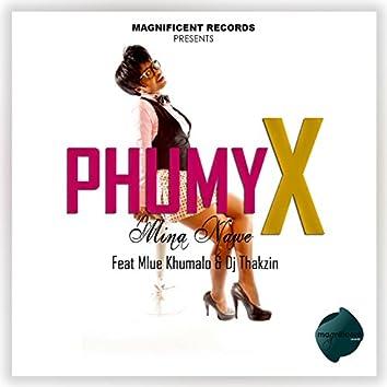 Mina Nawe (feat. MlueKhumalo, DJ Thakzin)