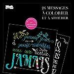 24 messages à colorier et à afficher de Dessain et Tolra