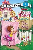 Disney Junior Fancy Nancy: Chez Nancy (I Can Read Level 1)