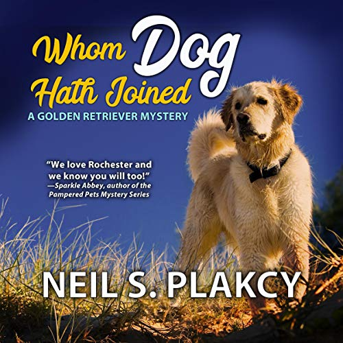 Whom Dog Hath Joined Audiobook By Neil S. Plakcy cover art