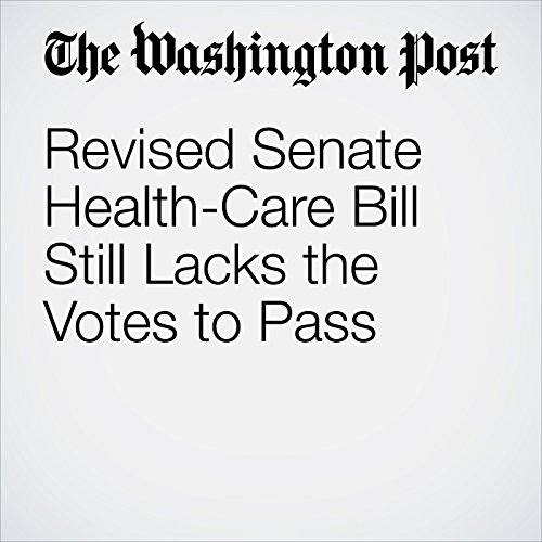 Revised Senate Health-Care Bill Still Lacks the Votes to Pass  copertina