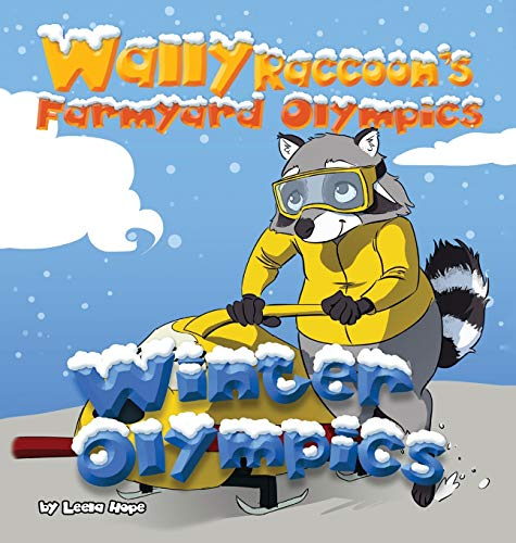 Wally Raccoon's Farmyard Olympics - Winter Olympics