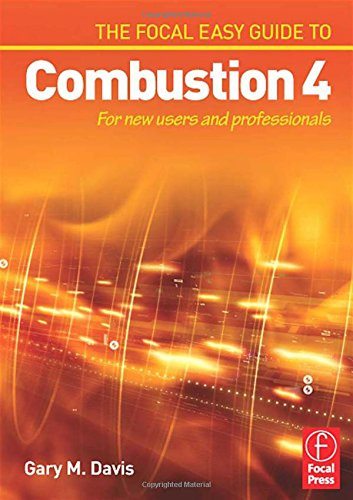 The Focal Easy Guide to Combustion. For New Users and Professionals (The Focal Easy Guide) (The Focal Easy Guide S.)