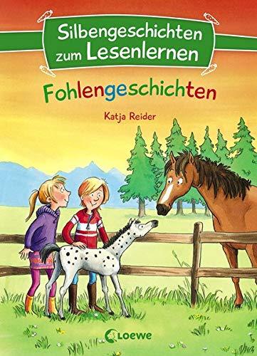 Silbengeschichten zum Lesenlernen - Fohlengeschichten: Lesetraining für die Grundschule – Lesetexte mit farbiger Silbenmarkierung