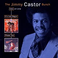 It's Just Begun / Phase Two by Jimmy Castor