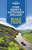 Lonely Planet Cork, Kerry & Southwest Ireland Road Trips (Travel Guide)