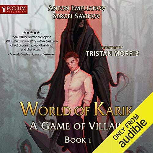 A Game Of Villains (World of Karik, Book 1) - Anton Emelianov, Sergei Savinov