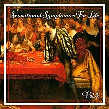 Sensational Symphonies For Life, Vol. 5 - Bach: Vocal Music, Vol. 1