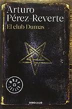 El Club Dumas (Spanish Edition) by Arturo P?de??rez-Reverte (2015-11-24)