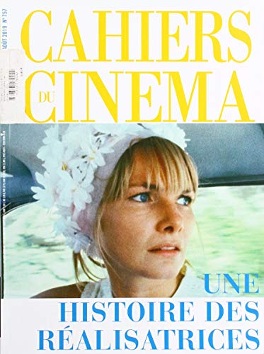 Cahiers du Cinema N 757 une Histoire des Realisatrices - Juillet/Aout 2019 PDF Books