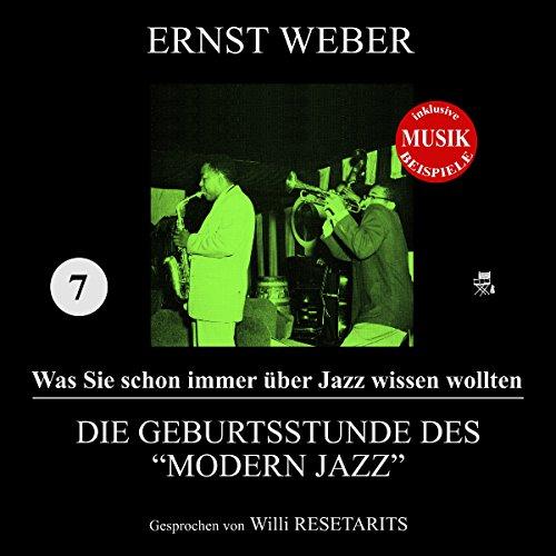 """Die Geburtsstunde des """"Modern Jazz"""" audiobook cover art"""