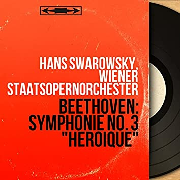 "Beethoven: Symphonie No. 3 ""Héroïque"" (Mono Version)"
