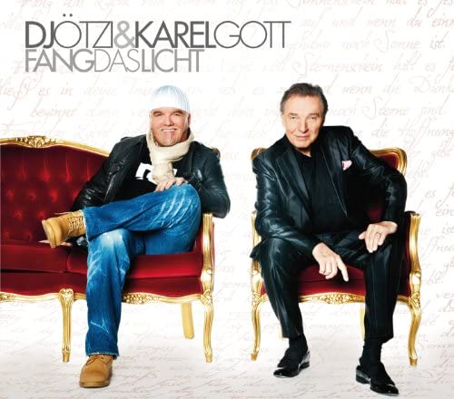 Karel Gott & DJ Ötzi